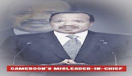 Paul Biya: A Psychopath responsible for enormous damage